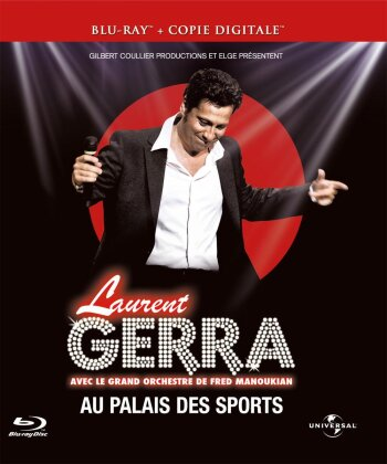 Laurent Gerra - Au Palais des Sports 2011 - Avec le grand orchestre de Fred Manoukian