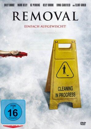 Removal - Einfach aufgewischt! (2010)