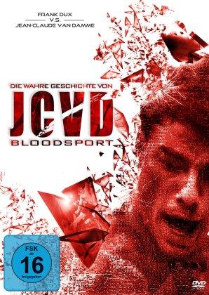 Die wahre Geschichte von JCVD Bloodsport - Put up your Dux (2010)