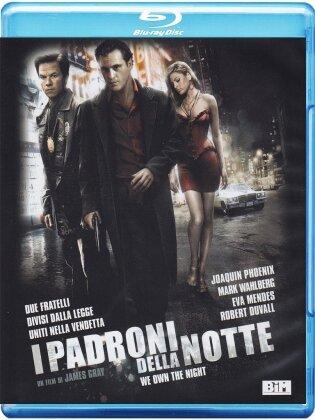 I padroni della notte - We own the night (2007)