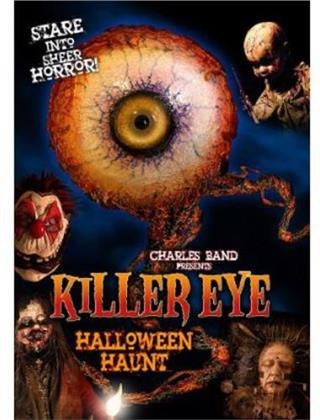 Killer Eye - Halloween Haunt (2011)