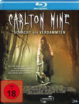 Carlton Mine - Schacht der Verdammten (2006)