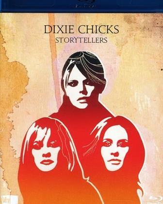 The Chicks (Dixie Chicks) - VH1 Storytellers: Dixie Chicks