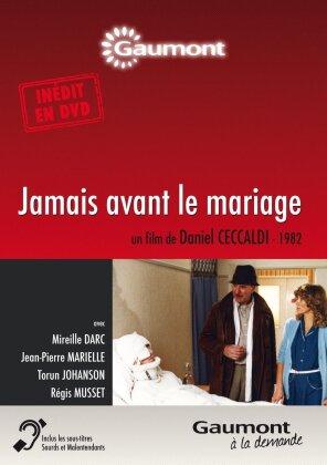 Jamais avant le mariage (1982) (Collection Gaumont à la demande)