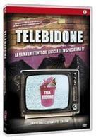 Telebidone - La prime emittente che ricicla la TV spazzatura