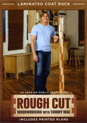 Rough Cut - Woodworking with Tommy Mac: - Laminated Coat