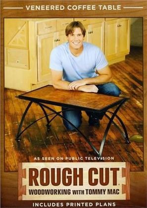 Rough Cut - Woodworking with Tommy Mac: - Veneered Coffee