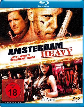 Amsterdam Heavy - Jetzt wird's verdammt ernst (2011)