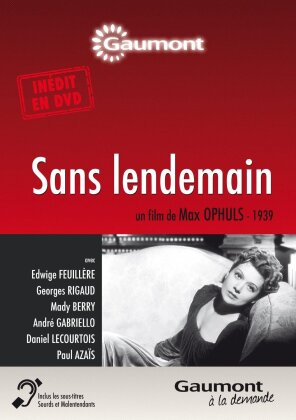Sans lendemain (1939) (Collection Gaumont à la demande, n/b)