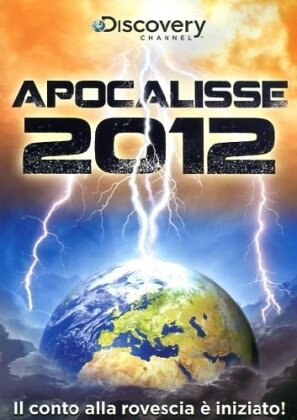 Apocalisse 2012 (Discovery Channel)