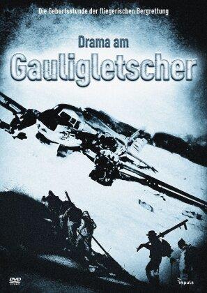 Drama am Gauligletscher