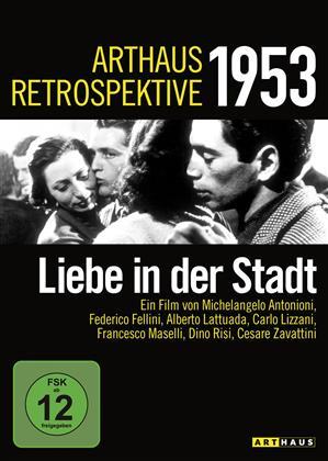 Liebe in der Stadt (1953) (Arthaus Retrospektive 1953, s/w)