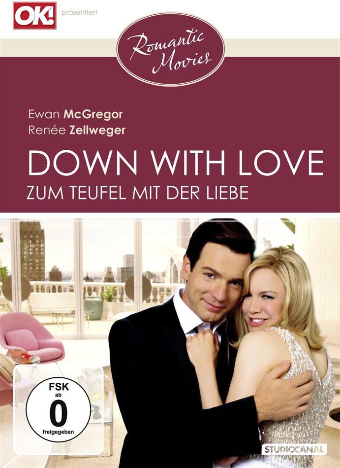 Down with love - Zum Teufel mit der Liebe (2003) (Romantic Movies)