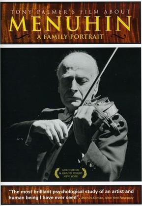 Menuhin, A Family Portrait - Tony Palmer Film