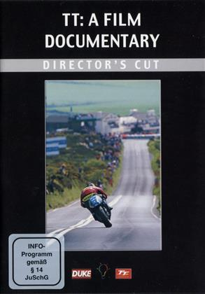 TT: A Film Documentary (Director's Cut)
