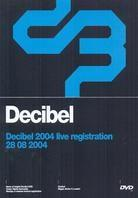 Various Artists - Decibel 2004 - The Live Registration