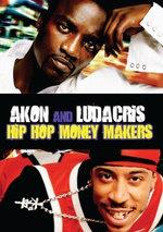 Akon & Ludacris - Hip Hop Money Makers (Inofficial, 2 DVDs)