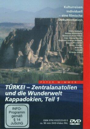 Türkei - Zentralanatolien und die Wunderwelt Kappadokien - Teil 1