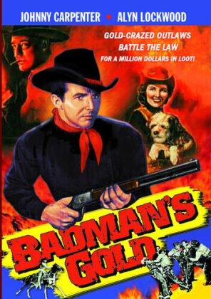 Badman's Gold (s/w)