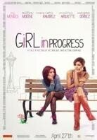 Girl in Progress (2011)