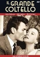 Il grande coltello - The big knife (1955)
