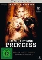 I'm Not a F**king Princess - My Little Princess