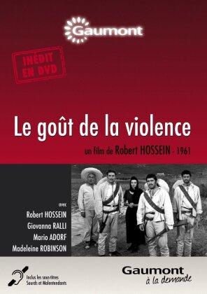 Le goût de la violence (1961) (Collection Gaumont à la demande, n/b)