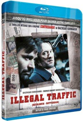Illegal Traffic (2008)