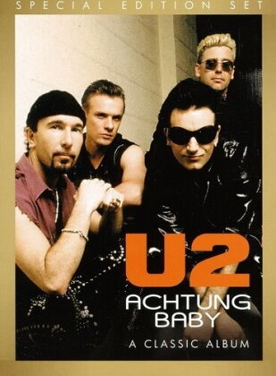 U2 - Achtung Baby - A Classic Album Under Review (Inofficial)
