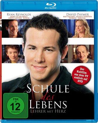 School of life - Lehrer mit Herz (2005)
