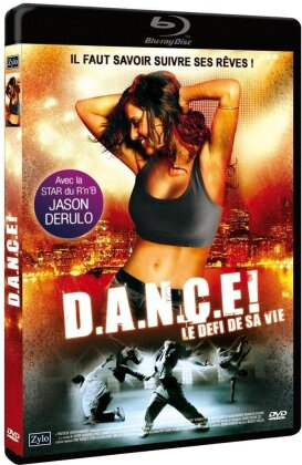 D.A.N.C.E! - Le defi de sa vie (2010)