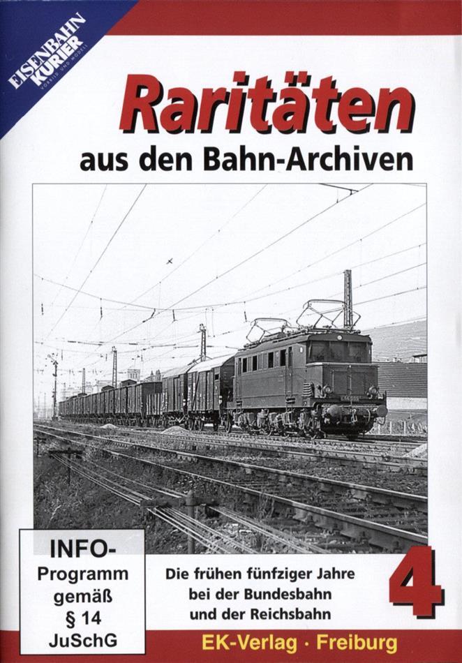 Raritäten aus den Bahn-Archiven 4 - Die frühen fünfziger Jahre bei der Bundesbahn und der Reichsbahn (s/w)
