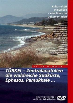 Türkei - Zentralanatolien, die waldreiche Südküste, Ephesos, Pamukkale...