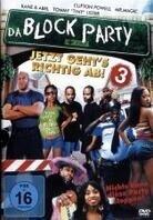 Da Block Party 3 - Jetzt geht's richtig ab