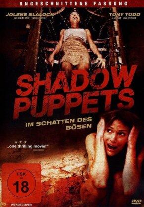 Shadow Puppets - Im Schatten des Bösen (2007)