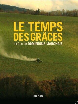 Le temps des grâces (2009)