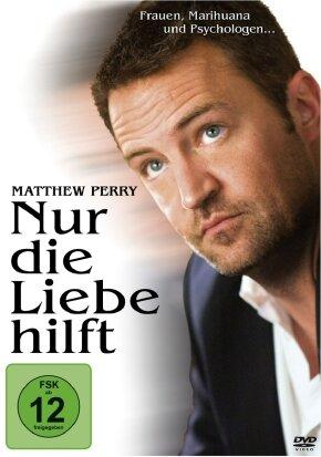 Nur die Liebe hilft (2007)