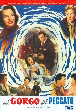 Nel gorgo del peccato (1954) (n/b)