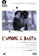 L'amore e basta (2009)
