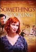 Something's Cooking