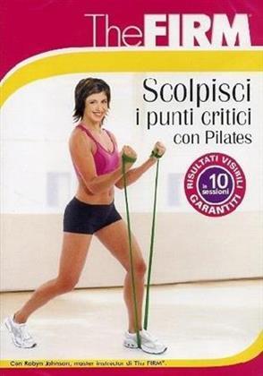 The Firm - Scolpisci i punti critici con Pilates
