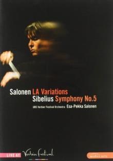 Verbier Festival Orchestra & Esa-Pekka Salonen (*1958) - Sibelius - Symphony No. 5 (Medici Arts)