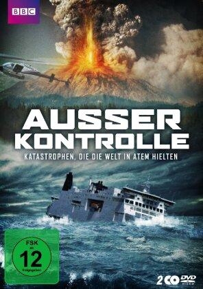 Ausser Kontrolle - Katastrophen, die die Welt in Atem hielten (BBC, 2 DVDs)