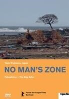 No Man's Zone - Fukushima - The Day After