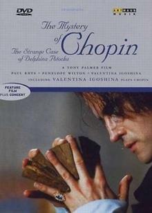 The Mystery of Chopin - The strange case of Delphina Potoka (Arthaus) (1999)