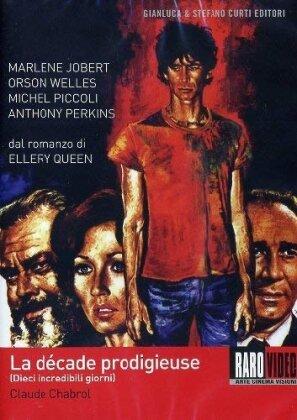 Dieci incredibili giorni - La décade prodigieuse (1971)