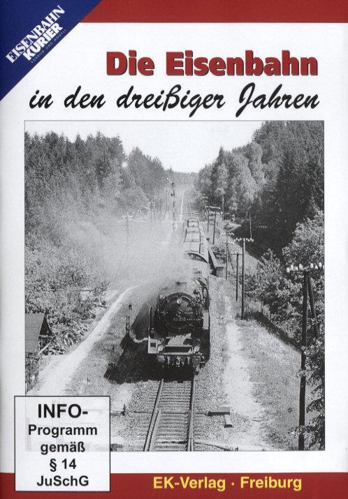 Die Eisenbahn in den dreissiger Jahren (s/w)
