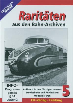 Raritäten aus den Bahn-Archiven 5 - Aufbruch in den fünfziger Jahren - Bundesbahn und Reichsbahn modernisieren (s/w)