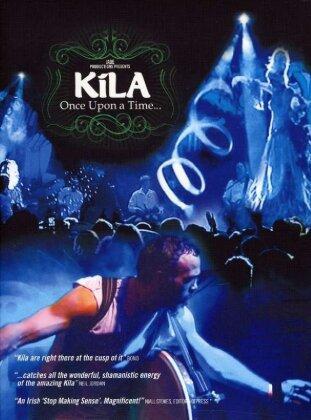 Kila - Once upon a time