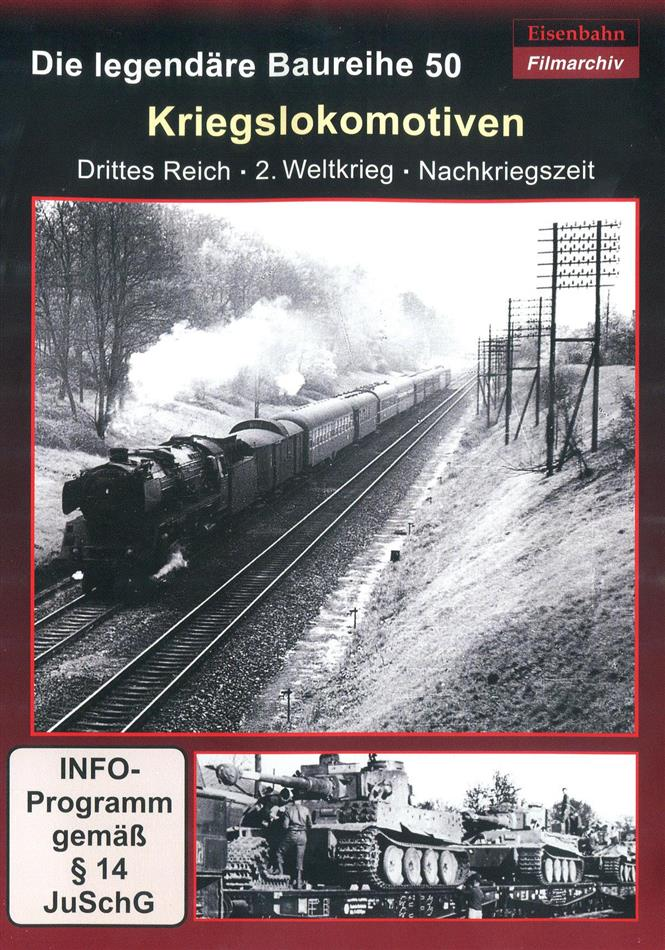 Kriegslokomotiven - Die legengäre Baureihe 50